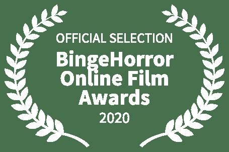 OFFICIALSELECTION-BingeHorrorOnlineFilmAwards-2020